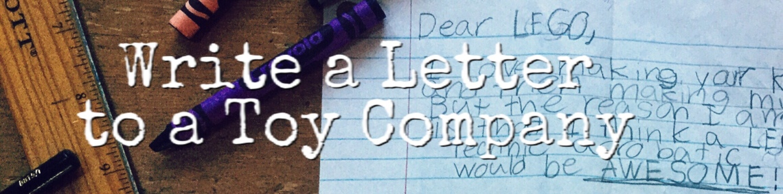 write a letter to a toy company gifted writing enrichment